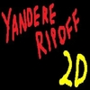 Yandere Ripoff 2D