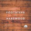 Footsteps on Hardwood