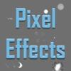 Pixel Effects