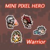 Mini Pixel Hero-Warrior