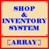 Shop & Inventory [Arrays]