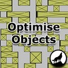 Optimise Objects