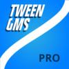 TweenGMS Pro