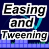 Easing and Tweening