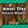Tilesets - Natural Wood 5