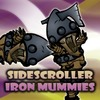 Sidescroller Iron Mummies