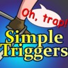 Simple Triggers