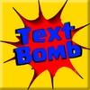 TextBomb