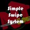 Simple Swipe System