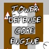 Tower Defense Core Engine
