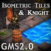 IsometricTilesAndKnight GMs2