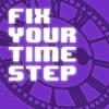 Fix Your Timestep