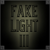Fake Light 3