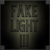 Fake Light 3