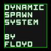 Dynamic Spawn System