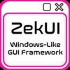 ZekUI - Windows-like GUI