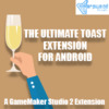 The Ultimate Toast For Android