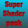 Super Shader Pack 1