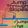 Jump Through Slopes