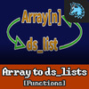 Arrays to ds_lists