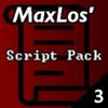 MaxLos' Script Pack 3