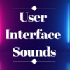 User Interface Sounds