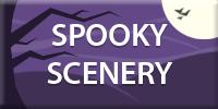 Spooky Scenery